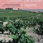 Cortijos, haciendas y lagares